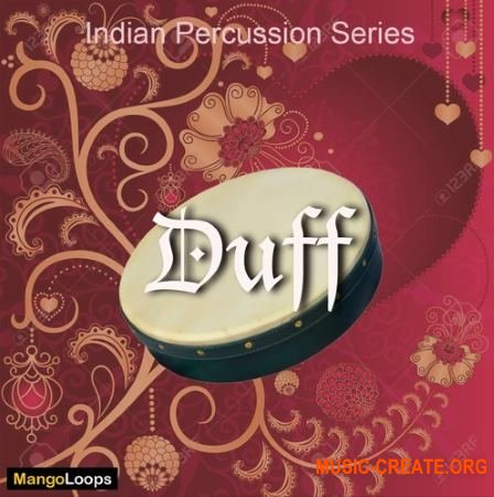 Mango Loops Indian Percussion Series Duff (WAV AiFF) - сэмплы перкуссии