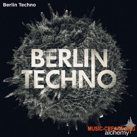 Wave Alchemy Berlin Techno (MULTiFORMAT) - сэмплы Techno