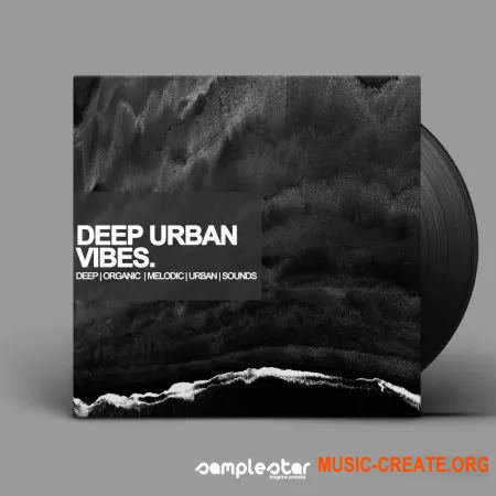 Samplestar Deep Urban Vibes (WAV MiDi) - сэмплы RnB