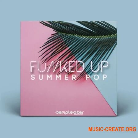 Samplestar Funked Up Summer Pop (WAV MiDi) - сэмплы Pop