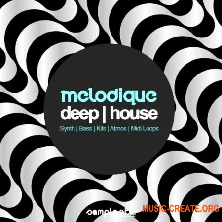 Samplestar Melodique Deep House (WAV MiDi) - сэмплы Deep House