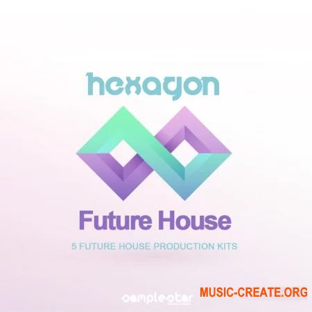 Samplestar Hexagon Future House (WAV MiDi) - сэмплы Future House