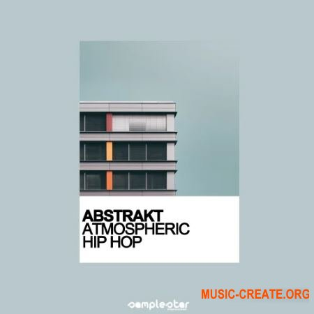 Samplestar Abstrakt Atmospheric Hip Hop (WAV MiDi) -сэмплы Hip Hop