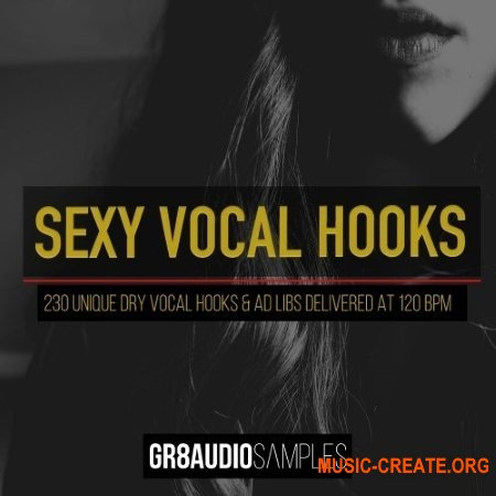 GR8 Audio Samples Sexy Vocal Hooks (WAV) - вокальные сэмплы