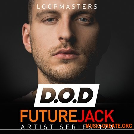 Loopmasters D.O.D Future Jack (WAV REX) - сэмплы House, Electro, Future Bass, EDM