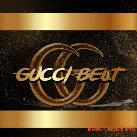 Nice The Creative Group Gucci Belt (WAV) - сэмплы Trap, Hip Hop