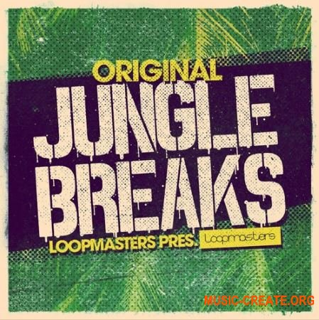 Loopmasters Original Jungle Breaks (MULTiFORMAT) - сэмплы ударных