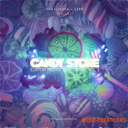 Julez Jadon Candy Store Custom Production Library Vol II (WAV) - сэмплы Trap, Hip Hop