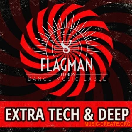 Flagman Extra Tech and Deep House (WAV) - сэмплы Tech / Deep House