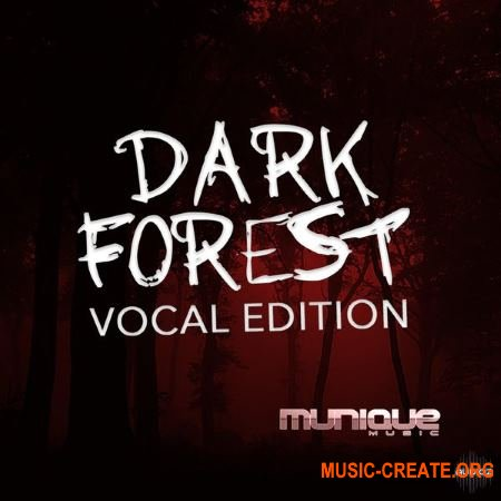 Munique Music Dark Forest Vocal Edition (WAV) - вокальные сэмплы