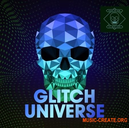Skeleton Samples GLITCH Universe (WAV) - сэмплы Techno, Tech House