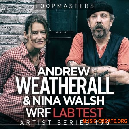 Loopmasters Andrew Weatherall and Nina Walsh WRF Lab Test (WAV REX) - сэмплы Electronic