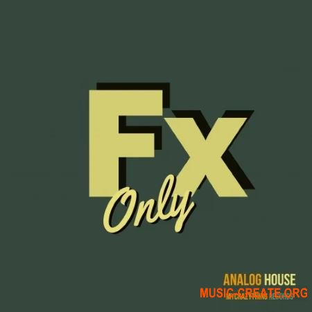 Mycrazything Sounds FX Only Analog House (WAV) - звуковые эффекты