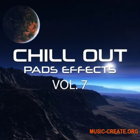 Rafal Kulik Chill Out Pads Effects Vol. 7 (WAV) - сэмплы Ambient, Chill Out, Downtempo