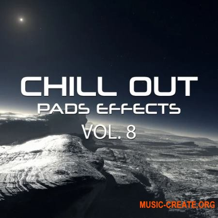 Rafal Kulik Chill Out Pads Effects Vol. 8 (WAV) - сэмплы Ambient, Chill Out, Downtempo
