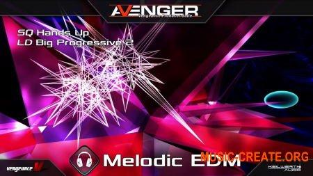 Vengeance Sound Melodic EDM (UNLOCKED) (Avenger presets)