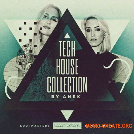 Loopmasters Anek The Tech House Collection (WAV REX) - сэмплы Tech House