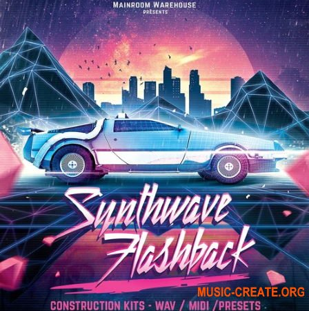 Mainroom Warehouse Synthwave Flashback (WAV/MIDI/PRESETS) - сэмпл Dance, EDM