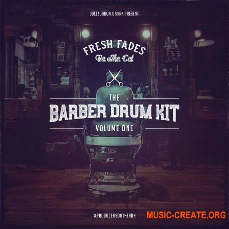 Julez Jadon Fresh Fades On The Cut The Barber Drum Kit Vol 1 (WAV) - сэмплы ударных