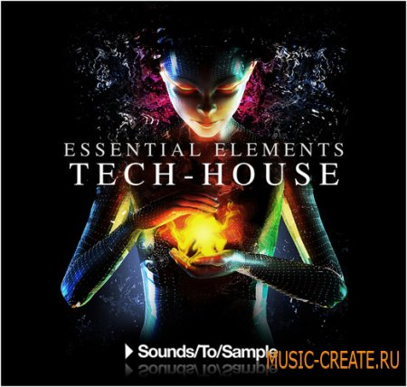 Essential Elements Tech House от Sounds To Sample - сэмплы для Tech House