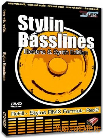 Stylin Basslines Electric and Synth Edition от Nine Volt Audio - сэмплы REX2/RMX/Refill