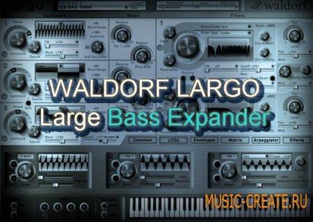 Large Bass Expander от Plughugger - пресеты для Waldorf Largo